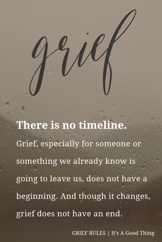 Grief Rules: There is no timeline